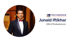 Junaid Iftikhar, CEO of TechMindz