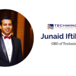 Interview with Junaid Iftikhar, CEO of TechMindz
