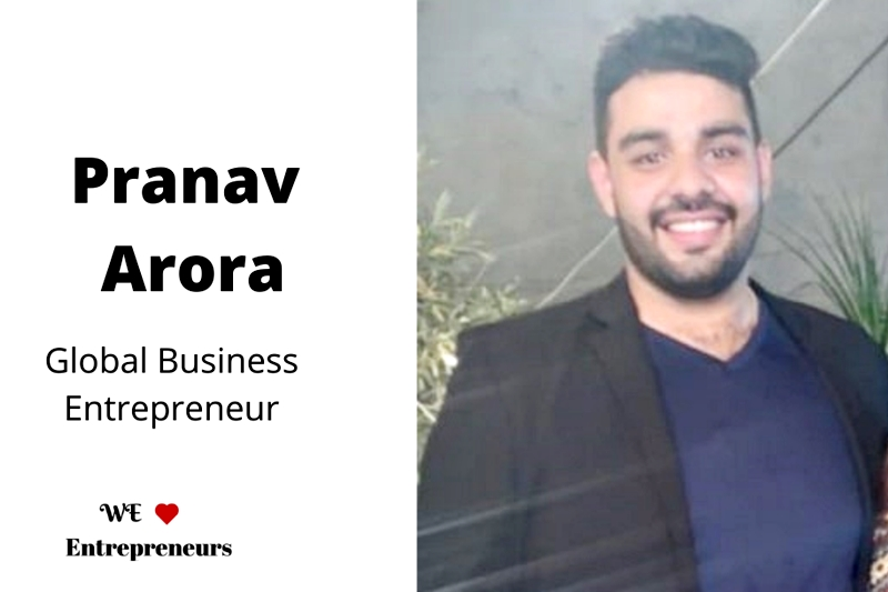 Interview With Pranav Arora, Founder & CEO of Stunned Mind, Global Business Entrepreneur